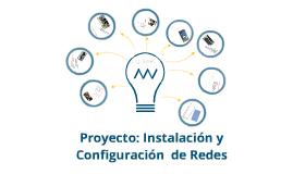 Proyecto sobre la instalación de redes