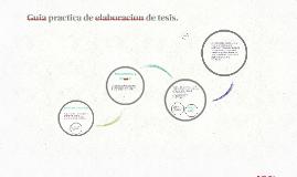 Copy of Guia practica de elaboracion de tesis.