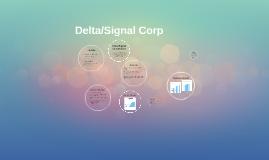 Copy of Delta/Signal Corp