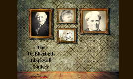 Dr.Elizabeth Blackwell