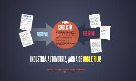 INDUSTRIA AUTOMOTRIZ ARMA DE DOBLE FILO