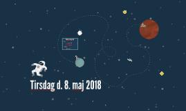 Tirsdag d. 8. maj 2018