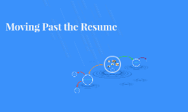 Copy of Moving Past the Resume