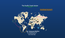 The Pacific Trash Vortex: Marine Debris