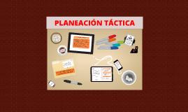 PLANEACION TACTICA