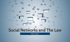 Social Networks and The Law