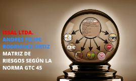 MATRIZ DE RIESGOS SEGÚN LA NORMA GTC 45