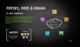 Poetry, pose & drama