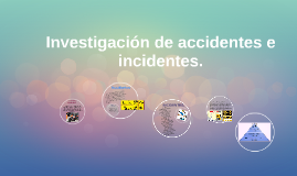 investigacion de los accidentes e insidentes