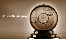 Copy of Presentation: Ernest Hemingway