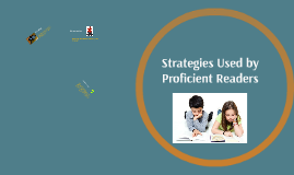 Strategies Used by Proficient Readers
