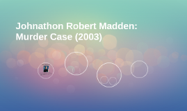Johnathon Robert Madden