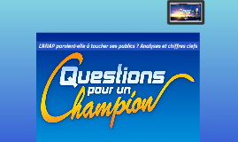 Question Pour Un Champion - ANAP