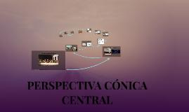 PERSPECTIVA CÓNICA CENTRAL