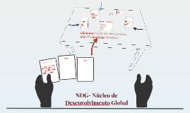 NDG- Núcleo de Desenvolvimento Global