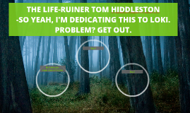 THE LIFE-RUINER TOM HIDDLESTON