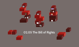 02.05 The Bill of Rights