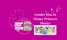 Gender Bias in Disney Princess Movies
