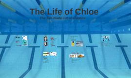 The life of Chloe