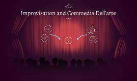 Improvisation and Commedia Del'arte