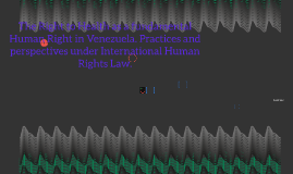 The Right to Health as a fundamental Human Right in Venezuel