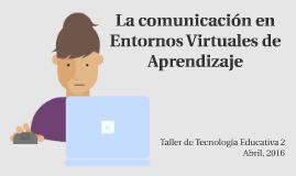 La Comunicación en un Entorno Virtual de Aprendizaje