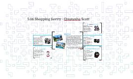 5.06 Shopping Savvy - Quanesha Scott