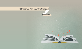 Attributes for Clerk Position