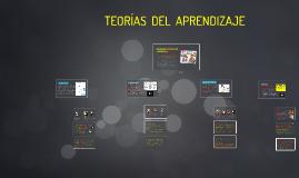 Copy of PRINCIPALES TEORIAS DEL APRENDIZAJE