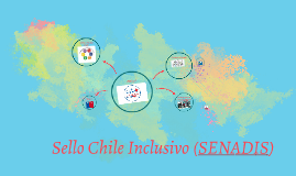 SELLO INCLUSIVO (SENADIS)
