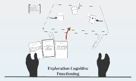Exploration Cognitive Functioning