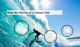 Ride the Waves of a Career Fair