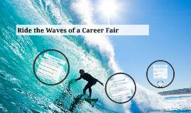 Ride the Waves of a Career Fair