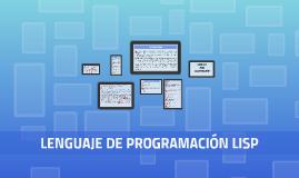 LENGUAJE DE PROGRAMACIÓN LISP