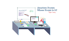The American Dream: Whose Dream is it?