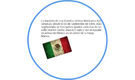 La bandera de Los Estados Unidos Mexicanos fue adoptada desd