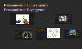 Pensamiento Convergente y Pensamiento Divergente