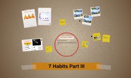 7 Habits Part III