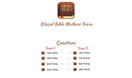 Blessed Bible Mothers Trivia