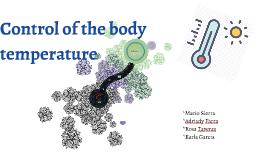 Copy of Control of the body temperature