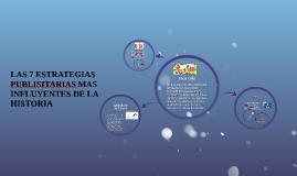 LAS 7 ESTRATEGIAS PUBLISITARIAS MAS INFLUYENTES DE LA