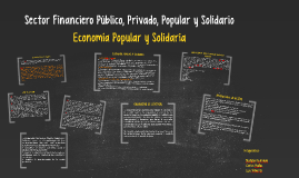 Sector Financiero Público, Privado, Popular y Solidario