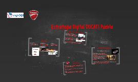 Estrategia Digital DUCATI Puebla