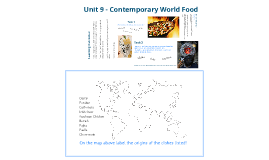 Unit 9 - Contemporary World Food - Introduction
