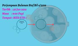 Perjumpaan Bulanan Staf Bil 4/2016