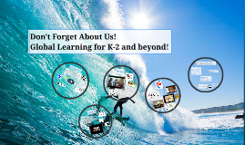 Tech13OC Don't Forget About Us! Integrating a Worldview of Technology in K, 1, and 2