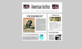 Copy of American Justice