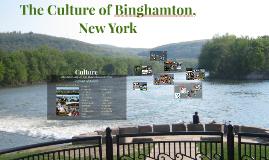 The Culture of Binghamton, New York