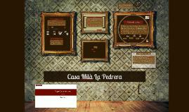 Copy of Casa mila La Pedrera