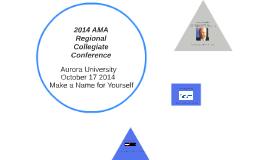 2014 AMA Regional Collegiate Conference